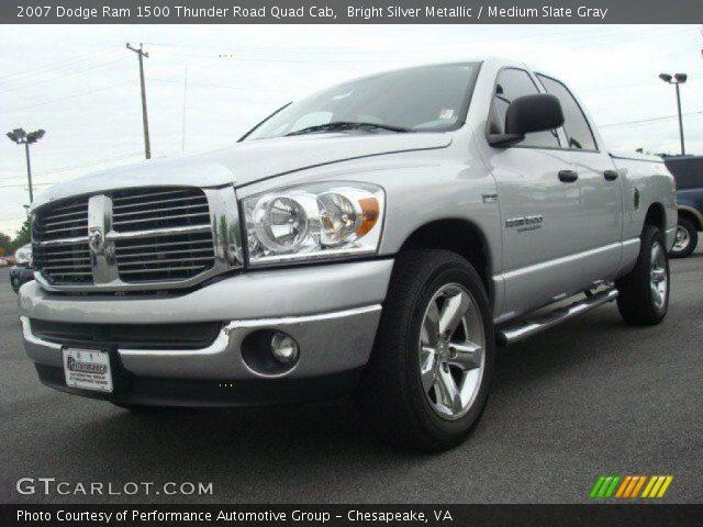 Bright Silver Metallic 2007 Dodge Ram 1500 Thunder Road Quad Cab Medium Slate Gray Interior