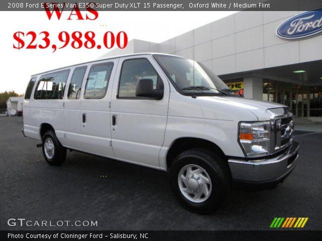 Oxford White 2008 Ford E Series Van E350 Super Duty Xlt 15 Passenger Medium Flint Interior