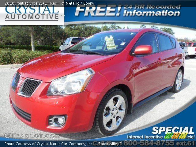 2010 Pontiac Vibe 2.4L in Red Hot Metallic
