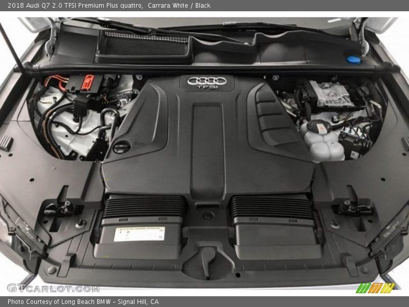 2018 Q7 2.0 TFSI Premium Plus quattro Engine - 2.0 Liter Turbocharged TFSI DOHC 16-Valve VVT 4 Cylinder